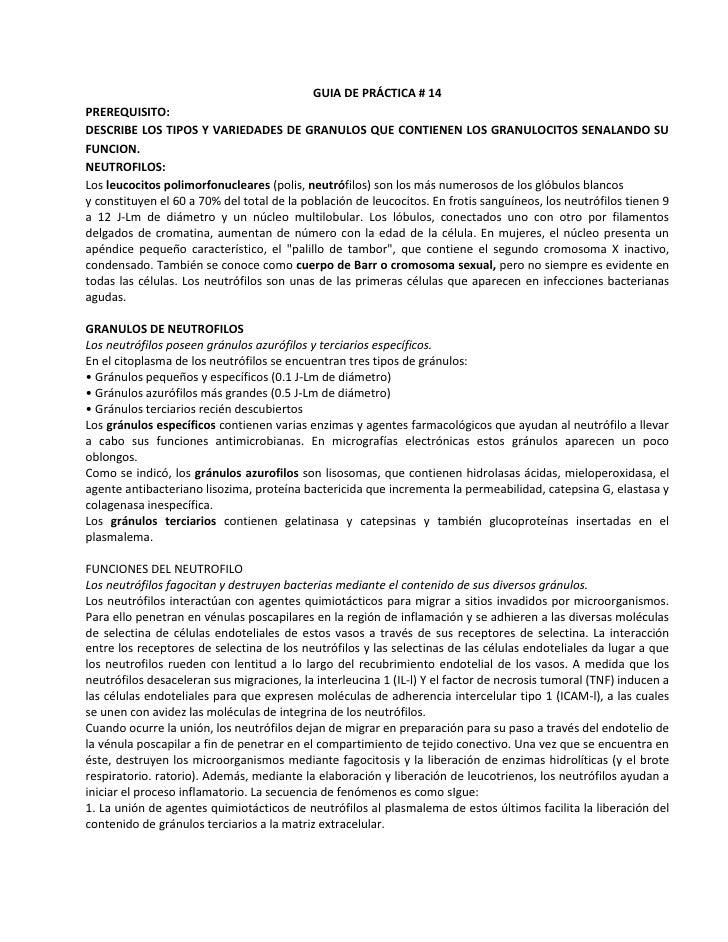 GUIA DE PRÁCTICA # 14PREREQUISITO:DESCRIBE LOS TIPOS Y VARIEDADES DE GRANULOS QUE CONTIENEN LOS GRANULOCITOS SENALANDO SUF...