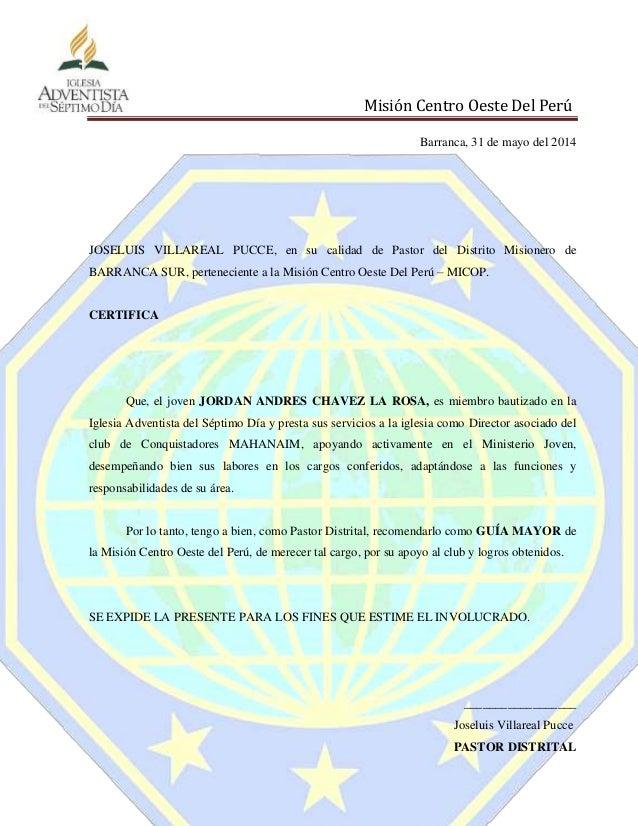 Misión Centro Oeste Del Perú Barranca, 31 de mayo del 2014 JOSELUIS VILLAREAL PUCCE, en su calidad de Pastor del Distrito ...