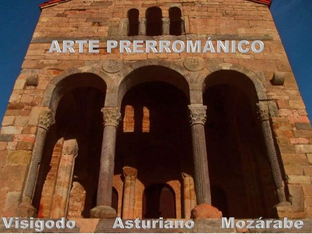 Arte prerrom nico espa ol visigodo asturiano y moz rabe for Arquitectura mozarabe