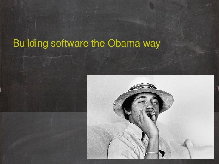 MeshU: Building Software the Obama Way