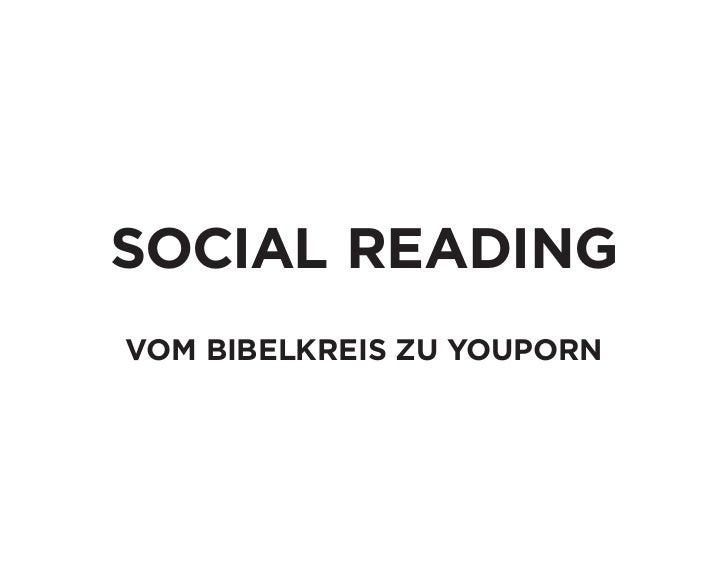 Social Reading: Vom Bibelkreis zu YouPorn