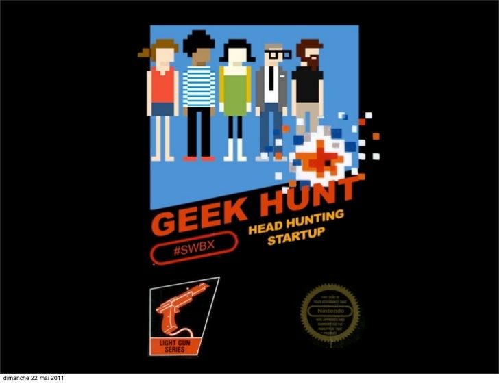 Geek Hunt