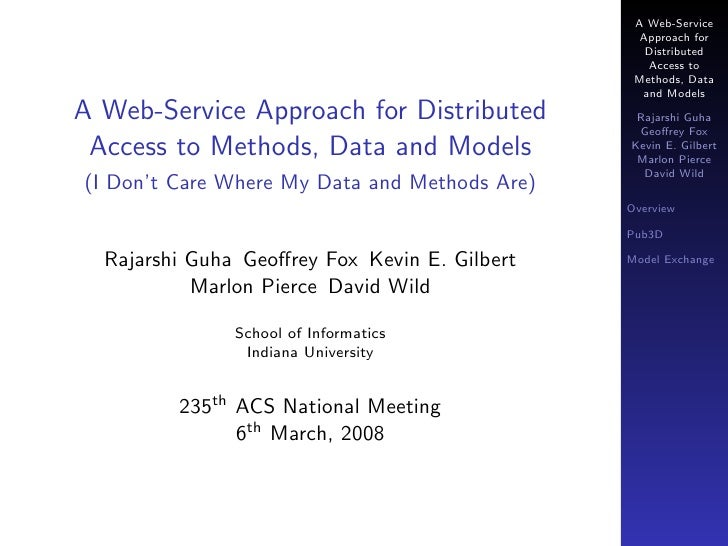 I Don't Care Where My Data and Methods Are: A Web-Service Approach for Distributed Access to Methods, Data and Models