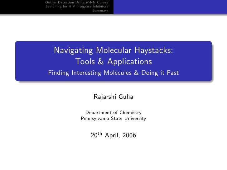 Navigating Molecular Haystacks: Tools & Applications