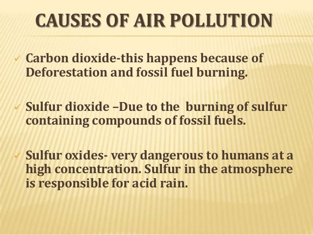 pollution essays english Pollution is caused when air, water or soil gets contaminated by discharge of harmful substances pollution causes imbalance in the ecosystem by causing harm.