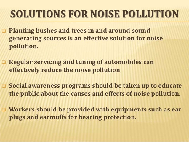 Essay on Noise Pollution: Sources, Effects and Prevention