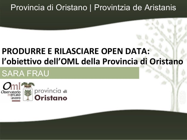 Produrre e Rilasciare Open Data: l'obiettivo dell'OML della Provincia di Oristano