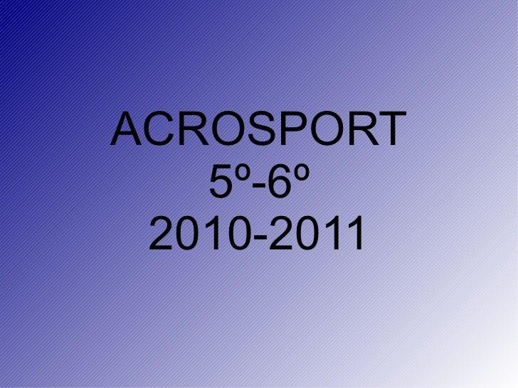 ACROSPORT 5º-6º 2010-2011