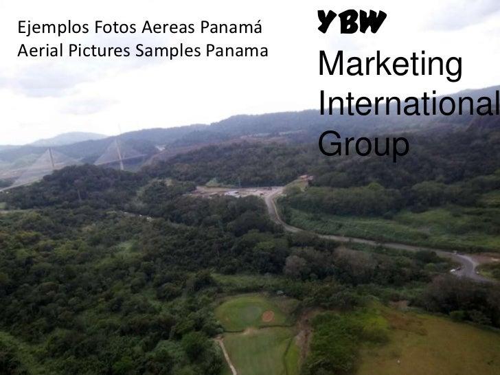 Fotos Aereas en Panamá 2012