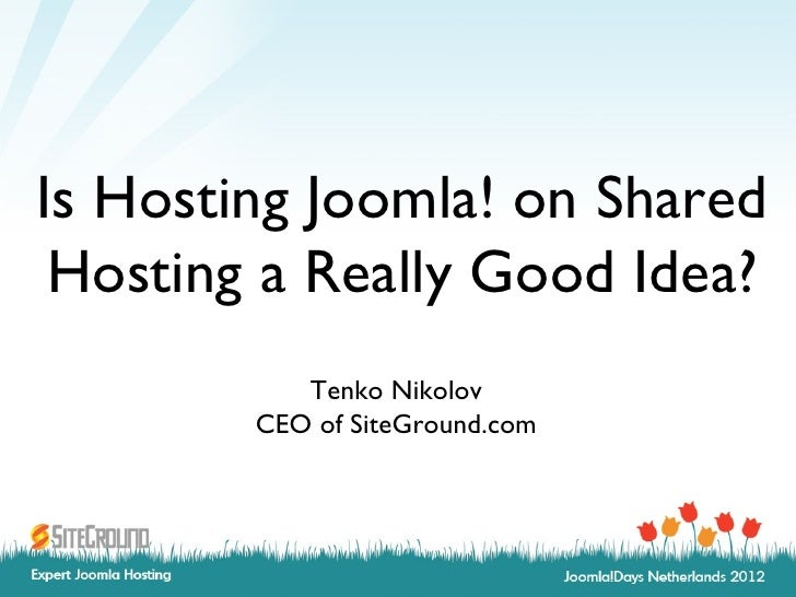 Is hosting Joomla on shared a really good idea?