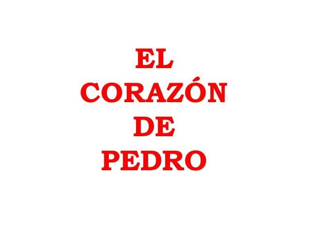 EL  CORAZÓN  DE  PEDRO