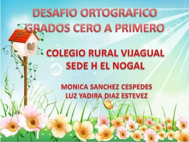 MUNICIPIO: BUCARAMANGAINSTITUCION: COLEGIO RURAL VIJAGUALSEDE: H EL NOGALAREAS QUE ARTICULA O VINCULA: ESPAÑOL, MATEMATICA...