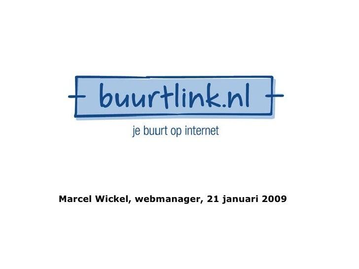 Marcel Wickel, webmanager, 21 januari 2009