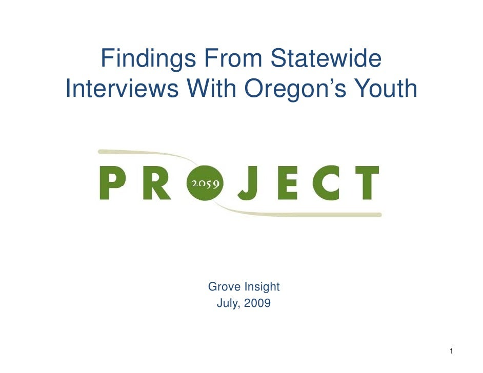 Findings F     Fi di    From St t id                   Statewide Interviews With Oregon s Youth                 Oregon's  ...