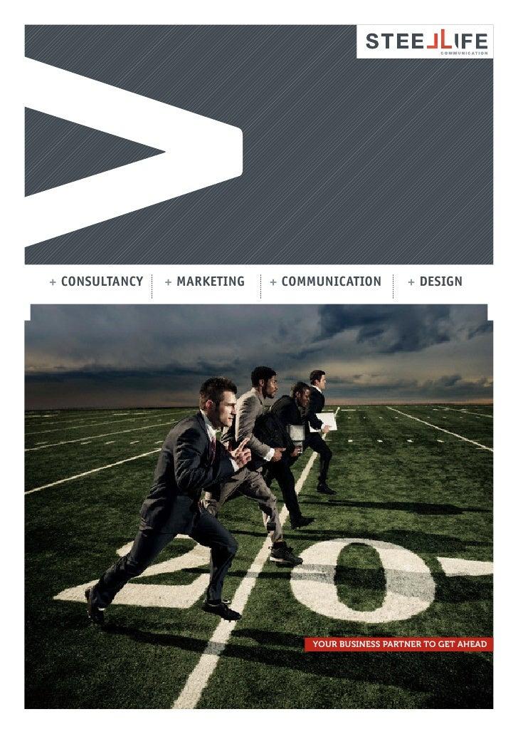+ CONSULTANCY   + MARKETING   + COMMUNICATION        + DESIGN                                        your business partner...