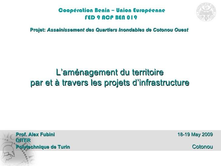Coopération Benin – Union Européenne FED 9 ACP BEN 019   Projet:  Assainissement des Quartiers Inondables de Cotonou Ouest...