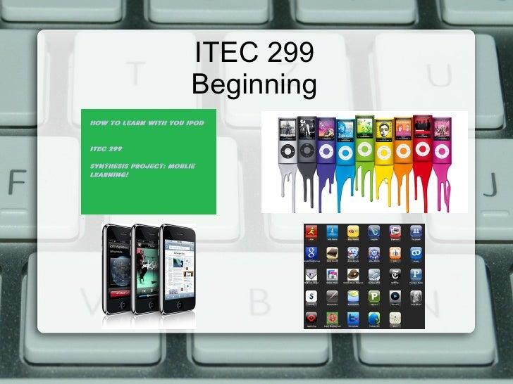 ITEC 299Beginning