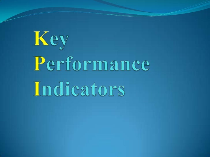 What is KPI Definition of Key Performance Indicators - KPI'     A set of quantifiable measures that a company or industry...