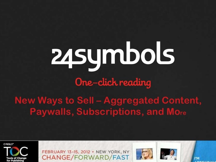 New Ways to Sell – Aggregated Content,  Paywalls, Subscriptions, and More