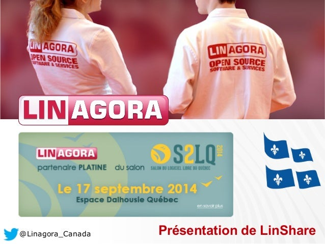 @Linagora_Canada Présentation de LinShare