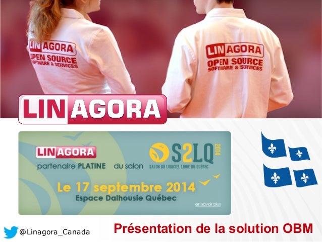 @Linagora_Canada Présentation de la solution OBM