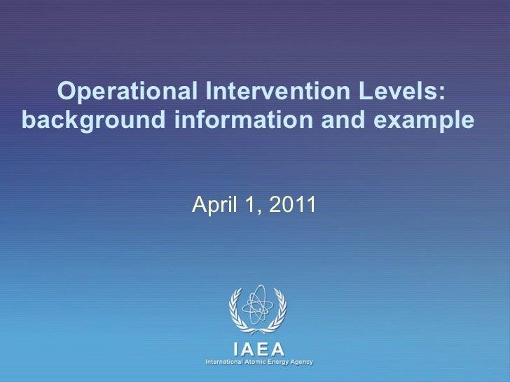Fukushima - Background Information on Operational Intervention Levels (1 April 2011)
