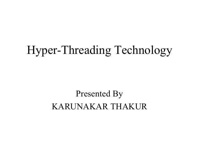 Hyper Threading technology