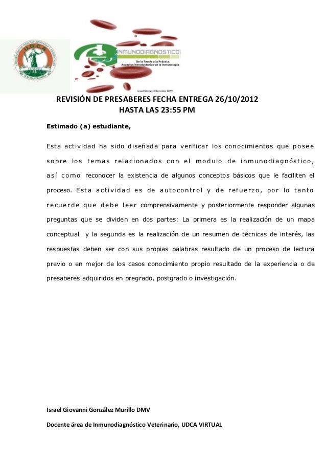 REVISIÓN DE PRESABERES FECHA ENTREGA 26/10/2012                  HASTA LAS 23:55 PMEstimado (a) estudiante,Esta actividad ...