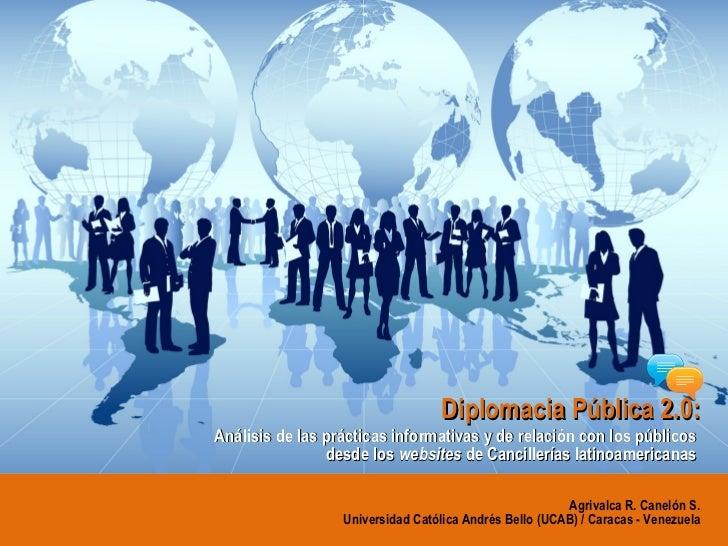 Diplomacia Pública 2.0: Análisis de las prácticas informativas y de relación con los públicos  desde los  websites  de Can...