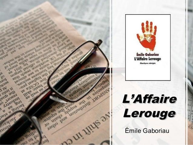 L'Affaire Lerouge Émile Gaboriau