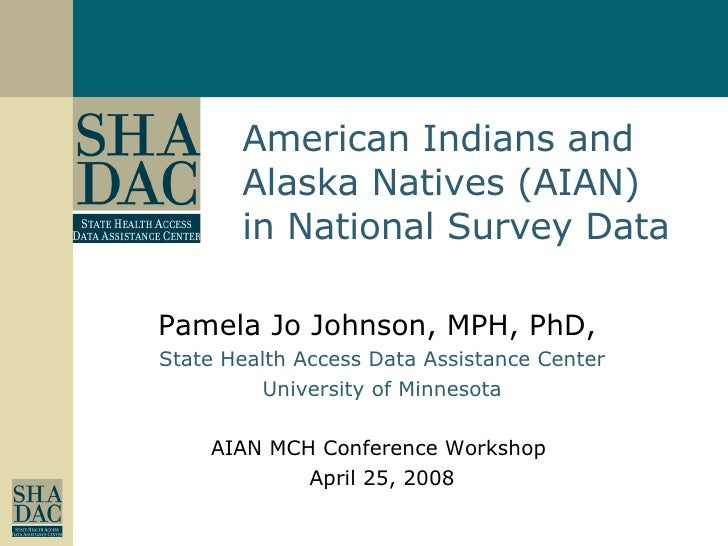 American Indians and Alaska Natives (AIAN) in National Survey Data