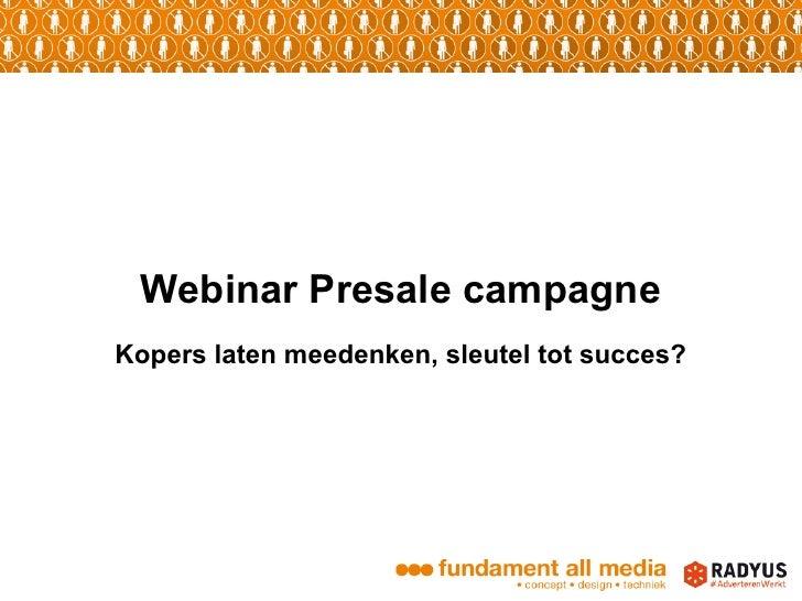 Webinar Presale campagneKopers laten meedenken, sleutel tot succes?