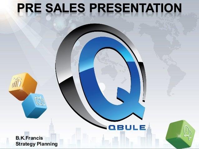 Pre sales