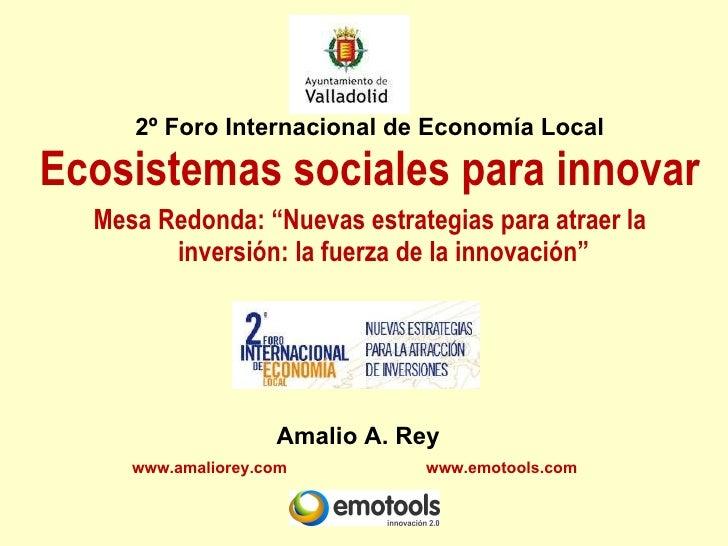 Ecosistemas sociales para innovar
