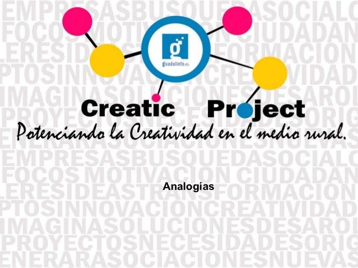 Creatic Project: Analogías
