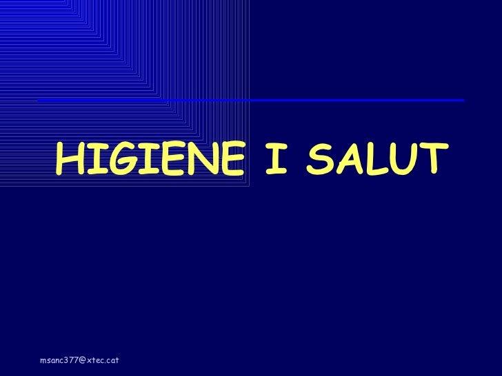 HIGIENE I SALUT