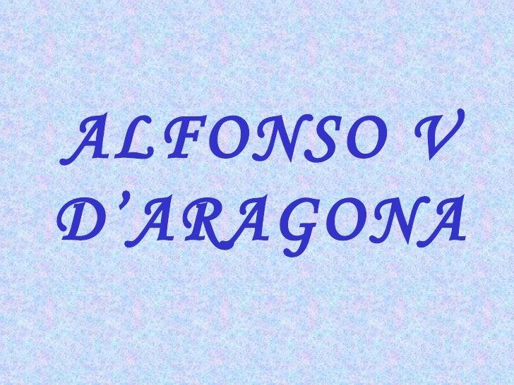 Pres AnnaAlfonso V d'aragona