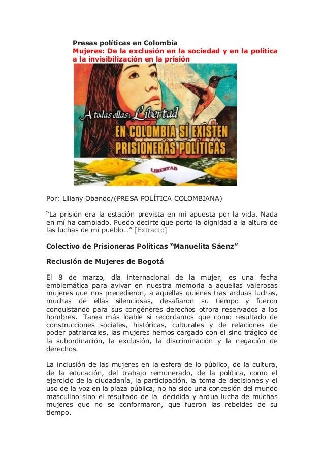 Presas políticas en Colombia Mujeres: De la exclusión en la sociedad y en la política a la invisibilización en la prisión ...