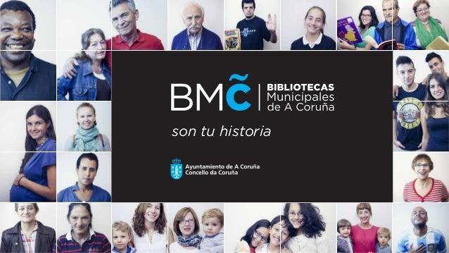 Bibliotecas Municipais de A Coruña son túa historia