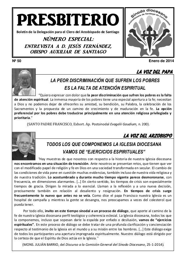 PRESBITERIO Boletín de la Delegación para el Clero del Arzobispado de Santiago  NÚMERO ESPECIAL: ENTREVISTA A D. JESÚS FER...