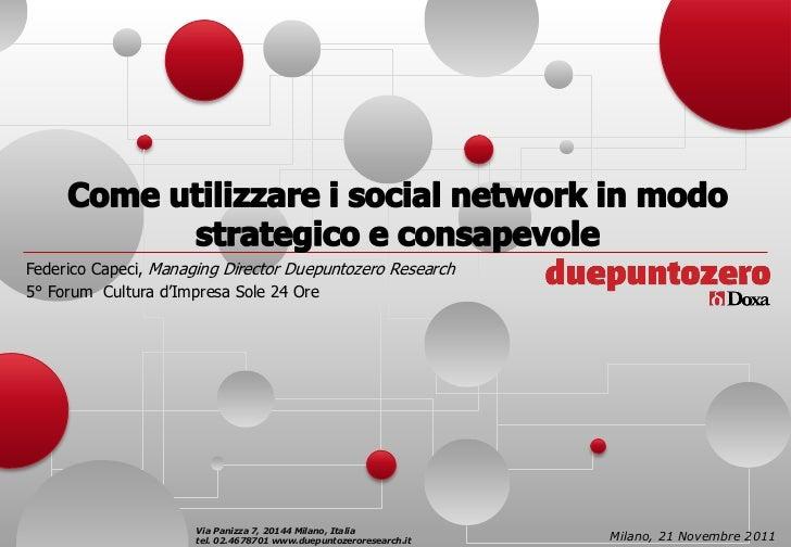 Federico Capeci, Managing Director Duepuntozero Research5° Forum Cultura d'Impresa Sole 24 Ore                      Via Pa...