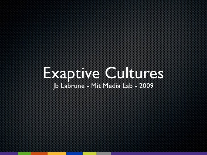 Exaptive Cultures