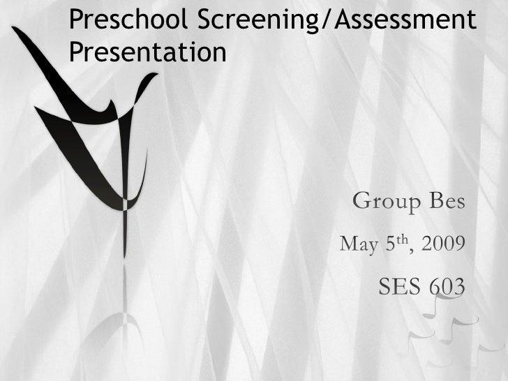 Preschool Screening/Assessment Presentation