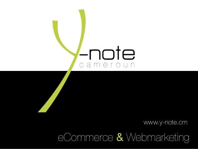 eCommerce & Webmarketing www.y-note.cm