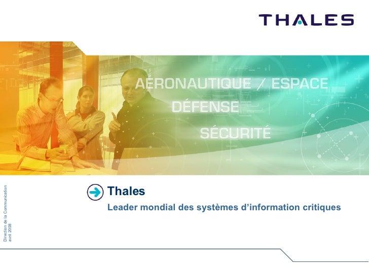 Thales Leader mondial des systèmes d'information critiques
