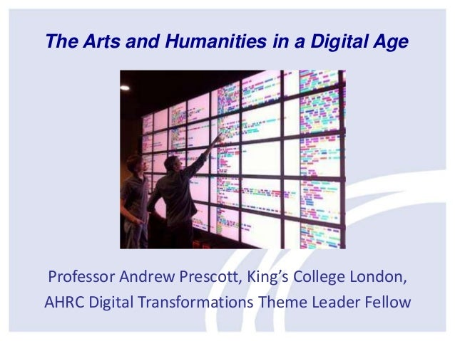 Professor Andrew Prescott, King's College London, AHRC Digital Transformations Theme Leader Fellow The Arts and Humanities...