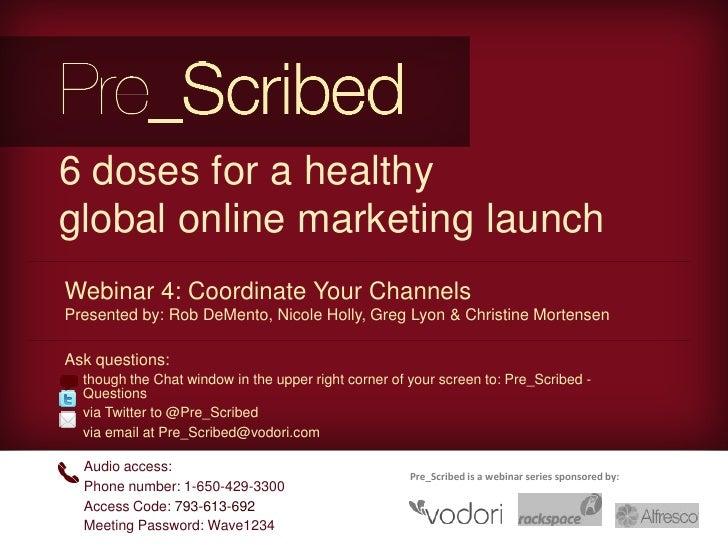 Pre_Scribed webinar 4: Coordinate Your Channels