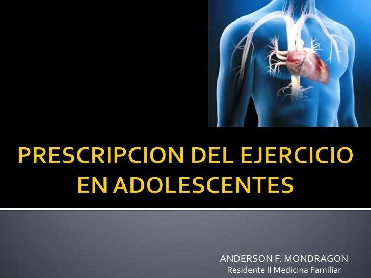 Prescripcion del ejercicio en adolescentes