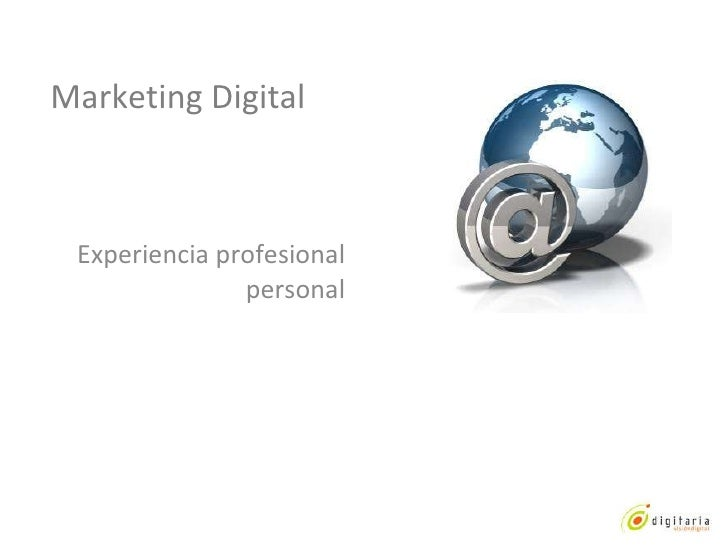 Marketing Digital Experiencia profesional personal