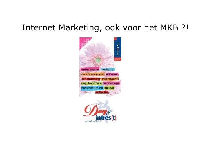 Internet Marketing, ook voor het MKB ?!